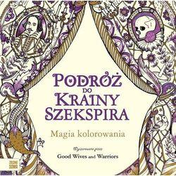 Podróż do krainy Szekspira Kolorowanka - Galuchowska Natalia [red.]