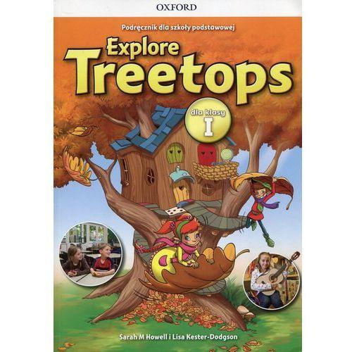 Książki do nauki języka, Explore Treetops 1 Podręcznik wieloletni - Oxford University Press (opr. miękka)