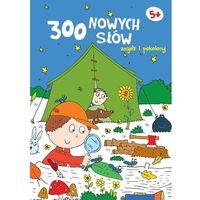 Książki dla dzieci, Znajdź i pokoloruj. 300 nwych słów 5+ (granatowa) (opr. broszurowa)