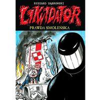 Komiksy, Likwidator 11 Prawda smoleńska (opr. miękka)