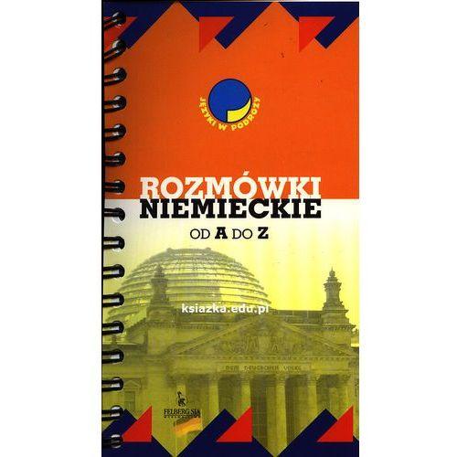 Książki do nauki języka, Rozmówki niemieckie od A do Z (opr. miękka)