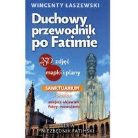 Pozostałe książki, Duchowy przewodnik po Fatimie - Wincenty Łaszewski (opr. miękka)