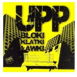 Bloki Klatki Ławki - Upp [układ Południowo Praski] (Płyta CD)