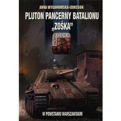 Pluton pancerny Batalionu Zośka w Powstaniu Warszawskim (opr. twarda)