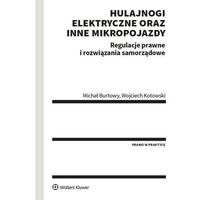 Biblioteka biznesu, Hulajnogi elektryczne oraz inne mikropojazdy - burtowy michał, kotowski wojciech
