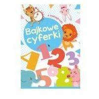 Książki dla dzieci, Bajkowe cyferki. Darmowy odbiór w niemal 100 księgarniach! (opr. broszurowa)