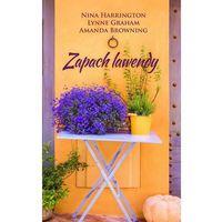 E-booki, Zapach lawendy - Nina Harrington, Lynne Graham, Amanda Browning