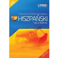 Książki do nauki języka, Hiszpański raz a dobrze. Intensywny kurs języka hiszpańskiego w 30 lekcjach - Szczepanik Małgorzata - książka (opr. broszurowa)