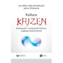 Kultura Kaizen - Miller Jon, Villafuerte Jaime, Wroblewski Mike (opr. broszurowa)