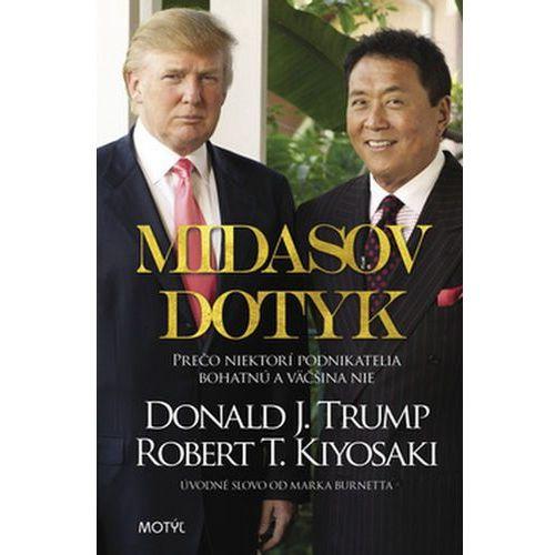 Pozostałe książki, Midasov dotyk Donald J. Trump; Robert T. Kiyosaki