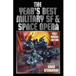 The Year's Best Military Sf and Space Opera David Drake