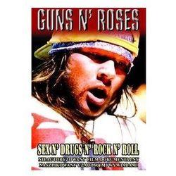 Guns N Roses - Sex N Drugs N Rock N Roll