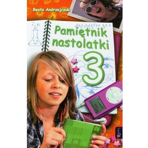 Książki dla dzieci, PAMIĘTNIK NASTOLATKI 3 (opr. miękka)