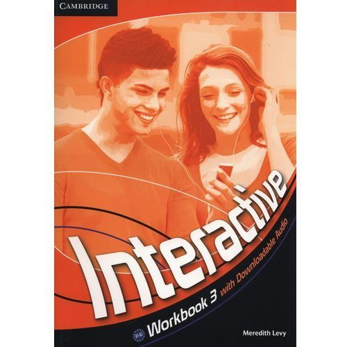 Książki do nauki języka, Interactive 3 Workbook (zeszyt ćwiczeń) with downloadable audio (lp) (opr. miękka)