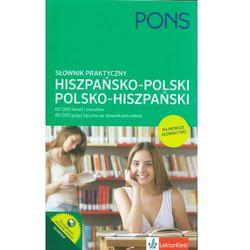 Pons. Słownik praktyczny hiszpańsko-polski, polsko-hiszpański - Praca zbiorowa (opr. miękka)