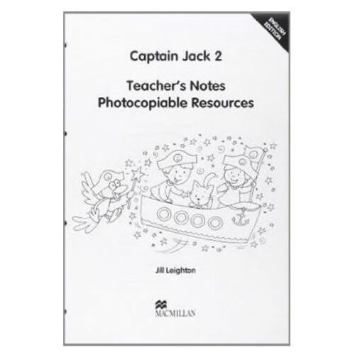 Książki do nauki języka, Captain Jack 2 Teacher's Notes (opr. miękka)