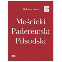 Historia, Pakiet mężowie stanu ii rp - jan łoziński