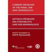 Książki prawnicze i akty prawne, Current problems of the penal law and criminology (opr. twarda)