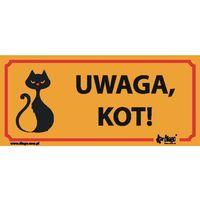 """Oznakowanie informacyjne i ostrzegawcze, DINGO tabliczka ostrzegawcza """"UWAGA KOT"""" - """"UWAGA KOT"""""""