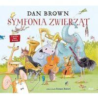 Literatura młodzieżowa, Symfonia zwierząt - dan brown (opr. twarda)
