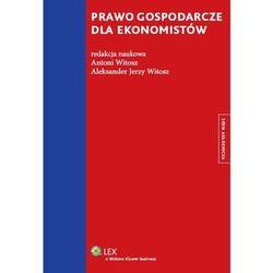 Prawo gospodarcze dla ekonomistów * natychmiastowa wysyłka od 3,99 (opr. miękka)