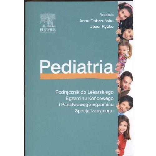Książki medyczne, Pediatria. Podręcznik do Państwowego Egzaminu Lekarskiego i Państwowego Egzaminu Specjalizacyjnego, wyd. II (opr. broszurowa)