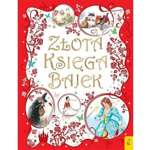 Książki dla dzieci, Złota księga bajek - Praca zbiorowa (opr. twarda)