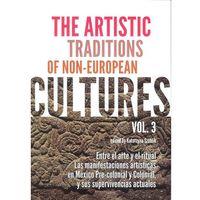E-booki, The Artistic Traditions of Non-European Cultures vol 3 - Katarzyna Szoblik, Katarzyna Szoblik (PDF)