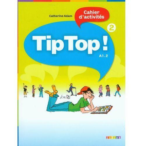 Książki do nauki języka, Tip Top 2 A1. 2 ćwiczenia (opr. miękka)
