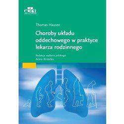 Choroby układu oddechowego w praktyce lekarza rodzinnego (opr. miękka)