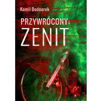 E-booki, Przywrócony. Tom 2. Zenit - Kamil Bednarek