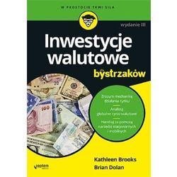 Inwestycje walutowe dla bystrzaków - brooks kathleen, dolan brian (opr. broszurowa)