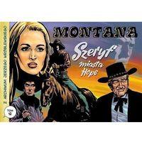 Komiksy, Z archiwum J Wróblewskiego Tom 12 Montana Szeryf miasta Hope (opr. miękka)