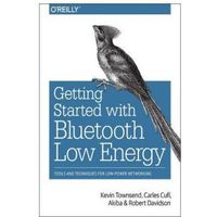 Informatyka, Getting Started With Bluetooth Low Energy