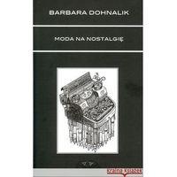 Poezja, Moda na nostalgię (opr. miękka)