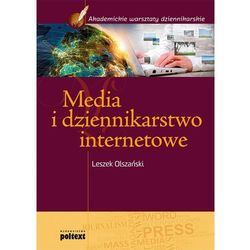 Media i dziennikarstwo internetowe (opr. miękka)