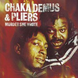 Chaka & Pliers Demus - Murder She Wrote