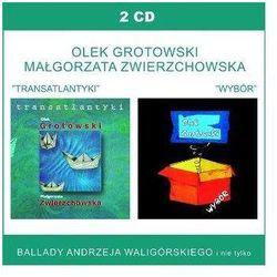 Grotowski & Zwierzchowska - TRANSATLANTYKI / WYBOR