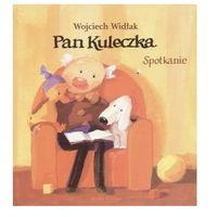 Książki dla dzieci, Pan Kuleczka Spotkanie (opr. twarda)