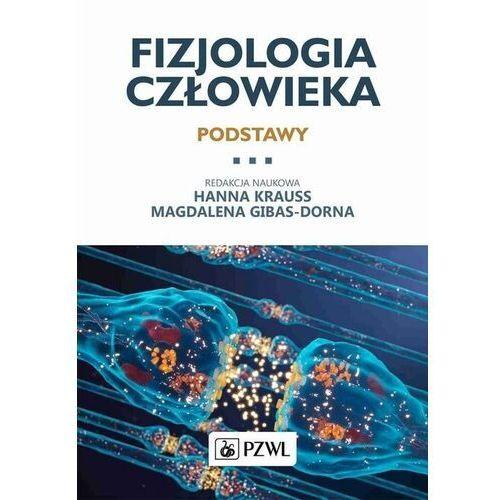 Książki medyczne, Fizjologia człowieka Podstawy - Krauss Hanna, Gibas-Dorna Magdalena - książka (opr. miękka)