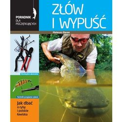 Złów i wypuść. Poradnik wędkarza (PDF) (opr. miękka)