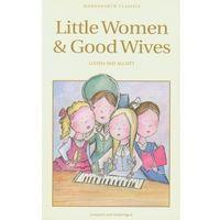 Książki dla dzieci, Little Women & Good Wives (opr. miękka)