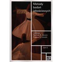 Socjologia, Metody badań jakościowych tom 2 (opr. miękka)