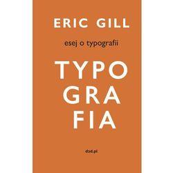Esej o typografii (opr. twarda)