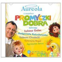 Bajki i piosenki, Aureola z zespołem Promyczki Dobra - płyta CD