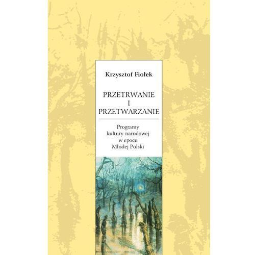E-booki, Przetrwanie i przetwarzanie - Krzysztof Fiołek