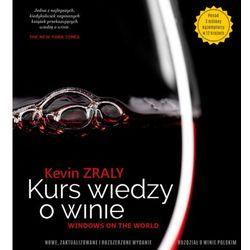 Kevin Zraly – Kurs wiedzy o winie (opr. twarda)