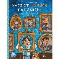 Książki dla dzieci, Poczet psujów polskich + zakładka do książki GRATIS (opr. twarda)