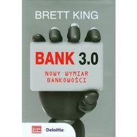 Biblioteka biznesu, Bank 3.0. Nowy wymiar bankowości (opr. twarda)