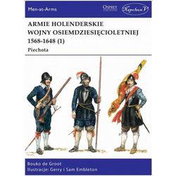 Armie holenderskie wojny osiemdziesięcioletniej... (opr. broszurowa)